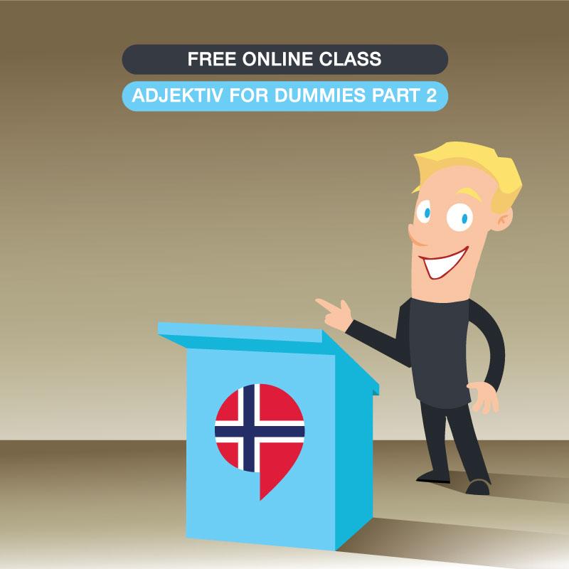 Adjektiv for dummies - Part 2 -
